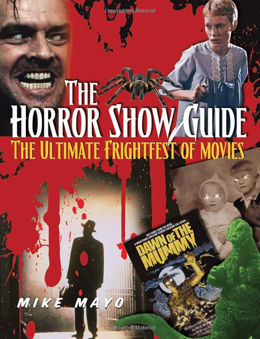 The Horror Show Guide by Mike Mayo