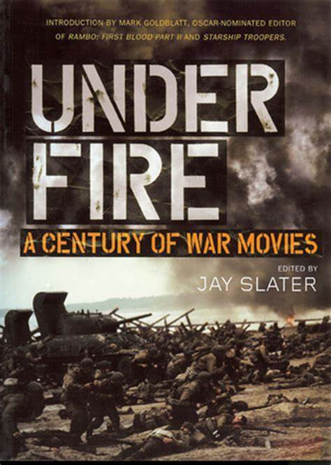 Under Fire: A Century of War Movies