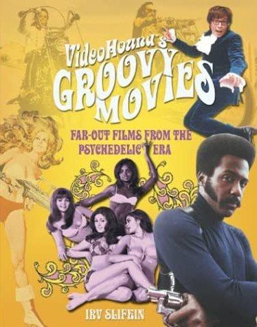 Videohound's Groovy Movies