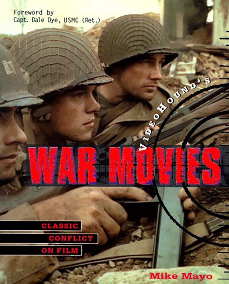 War Movies by Mike Mayo